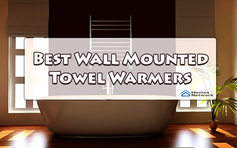 Best wall mounted towel warmers