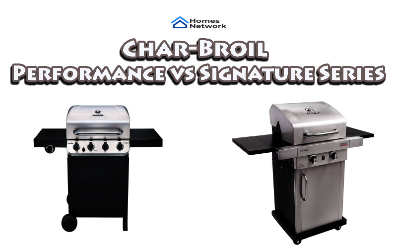 Char-Broil Performance vs Signature Series