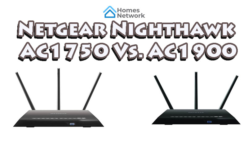 Netgear AC1750 Vs AC1900: Which WiFi Router is Better?