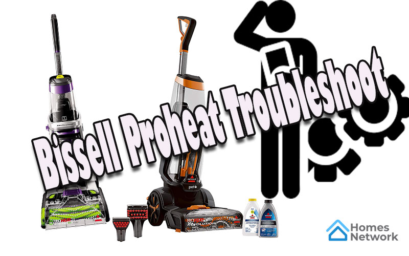 Bissell Proheat Troubleshoot