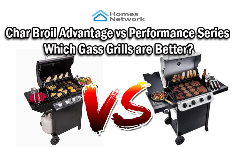 Char Broil Advantage vs Performance Series