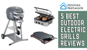 5 Best Outdoor Electric Grills Reviews