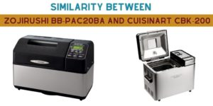 similarity- Zojirushi BB-PAC20BA VS Cuisinart CBK-200.
