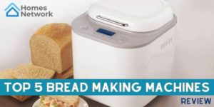 top 5 bread making machines review.