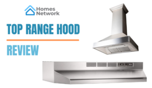 TOP RANGE HOOD REVIEW