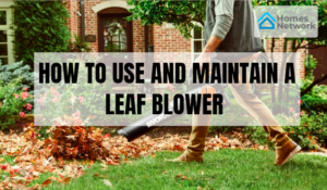 how to use and maintain leaf blower