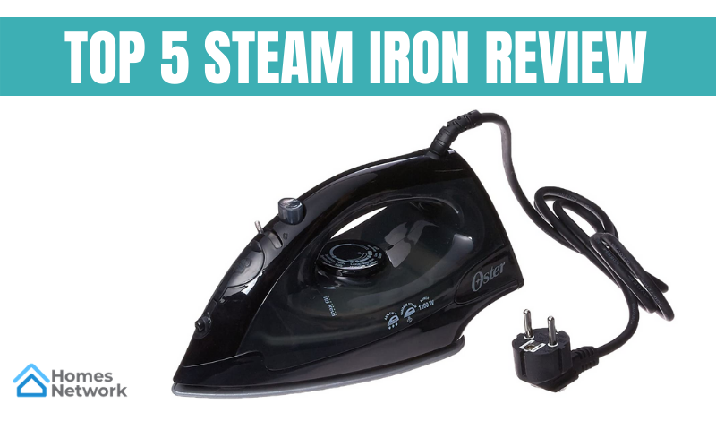 Top 5 steam iron Review