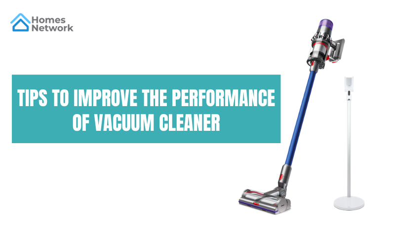 Tips to Improve the Performance of Vacuum Cleaner